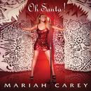 Oh Santa!/Mariah Carey