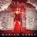 Oh Santa! The Remixes/MARIAH CAREY