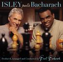 ヒア・アイ・アム:アイズレー・ミーツ・バカラック/Ronald Isley, Burt Bacharach