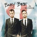 The Shaker/Baby Bee