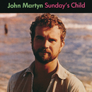 Sunday's Child/John Martyn