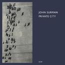 JOHN SURMAN/PRIVATE/John Surman