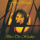 Bless The Weather/John Martyn