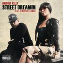 Street Dreamin (feat. Kendrick Lamar)/Bridget Kelly