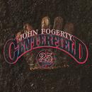 Centerfield - 25th Anniversary/John Fogerty