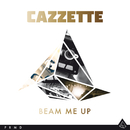 Beam Me Up/Cazzette