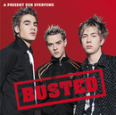 A Present For Everyone/Busted