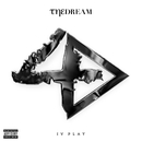 IV Play (Deluxe)/The-Dream