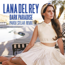 Dark Paradise (Parov Stelar Remix)/Lana Del Rey