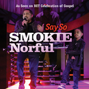 Say So/Smokie Norful