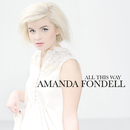 All This Way/Amanda Fondell