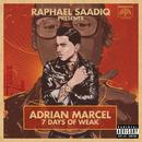7 Days of WEAK/Adrian Marcel