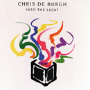 Into The Light/Chris De Burgh
