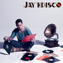 JAY'EDISCO/JAY'ED