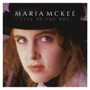 Live At The BBC/Maria McKee