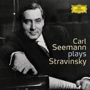 Carl Seemann plays Stravinsky/Carl Seemann, Wolfgang Schneiderhan
