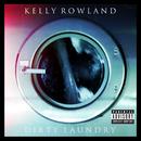 Dirty Laundry/Kelly Rowland