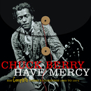 HAVE MERCY - HIS COMPLETE CHESS RECORDINGS 1969 - 1974/Chuck Berry