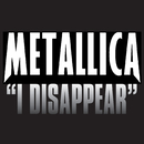I Disappear/Metallica