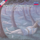 Mendelssohn: A Midsummer Night's Dream etc./Orchestre Symphonique de Montréal, Charles Dutoit