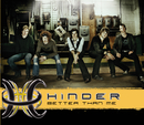 Better Than Me (Intl MaxiEnhanced)/Hinder