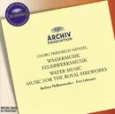 ヘンデル:水上の音楽、王宮の花火の音楽/Berliner Philharmoniker, Fritz Lehmann