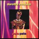 Pata Pata/Dorothy Masuka