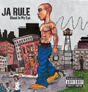 Blood In My Eye/Ja Rule