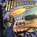 リターン・オブ・ヘッドハンターズ/Headhunters