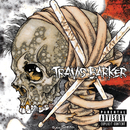 Give The Drummer Some (Deluxe)/Travis Barker