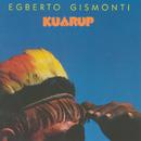 EGBERTO GISMONTI/KUA/Egberto Gismonti