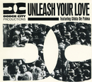 Unleash Your Love/Dodge City Productions