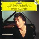 バッハ:パルティータ第1番、イギリス組曲第3番、フランス組曲第2番/Maria João Pires