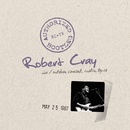 Authorized Bootleg - Live, Outdoor Concert, Austin, Texas, 5/25/87/Robert Cray