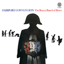 The Bonny Bunch Of Roses/Fairport Convention