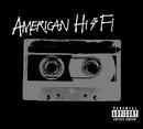 American Hi-Fi/American Hi-Fi