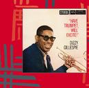 ハヴ・トランペット、ウィル・エキサイト +4/Dizzy Gillespie