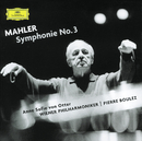 マーラー: 交響曲 第3番 ニ短調/Anne Sofie von Otter, Wiener Philharmoniker, Pierre Boulez