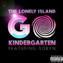 Go Kindergarten (feat. Robyn)/The Lonely Island