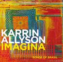 イマージナ~ソングス・オブ・ブラジル/Karrin Allyson