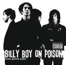 Drama Junkie Queen (Japan Version)/Billy Boy On Poison