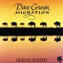マイグレーション/デイブ・グルーシン/Dave Grusin