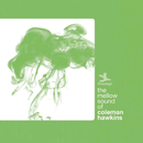 COLEMAN HAWKINS/MELL/Coleman Hawkins