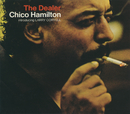 The Dealer/Chico Hamilton