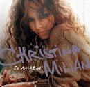 CHRISTINA MILIAN/SO/Christina Milian