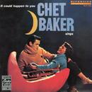 イット・クッド・ハプン・トゥ・ユー~チェット・ベイカー・シングス+2/Chet Baker