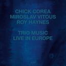 CHICK COREA/TRIO MUS/Chick Corea, Miroslav Vitous, Roy Haynes