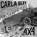 4 X 4/Carla Bley