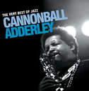 The Very Best Of Jazz - Cannonball Adderley/Cannonball Adderley