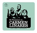 Flamenco es... Carmen Linares/Carmen Linares